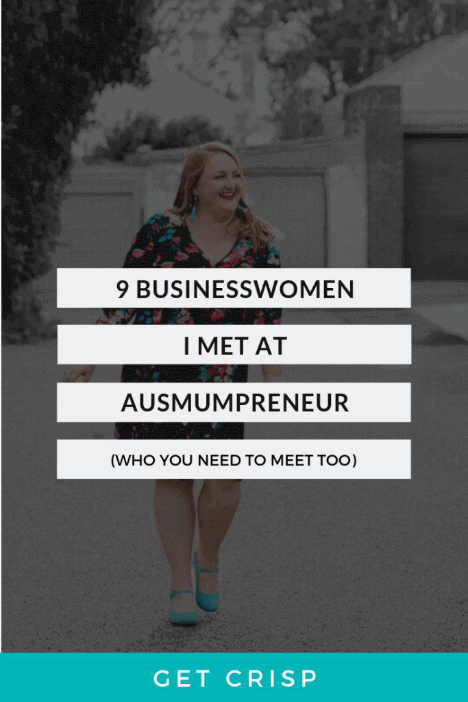 9 Businesswomen I Met At AusMumpreneur (Who You Need To Meet Too)