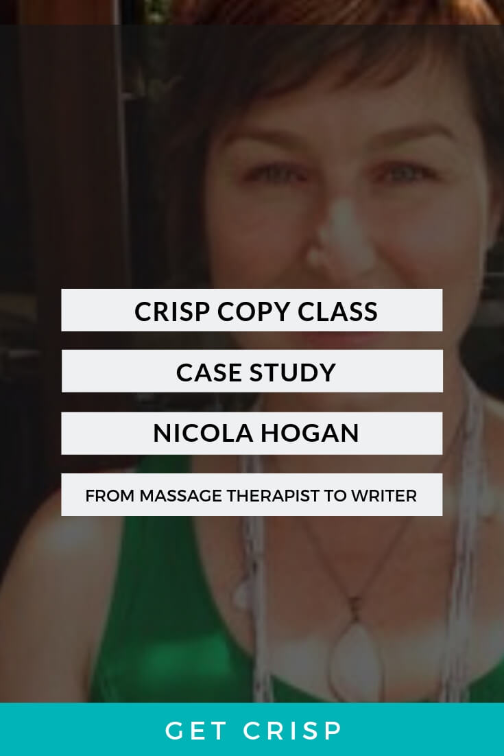 Case Study – What Happens When You Join The Crisp Copy Class As a Massage Therapist and End Up A Copywriter