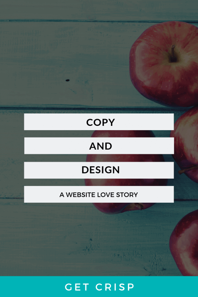 Copy and Design – A Website Love Story