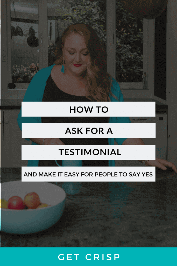 How To Ask For A Testimonial (And Make It Easy For People To Say Yes)