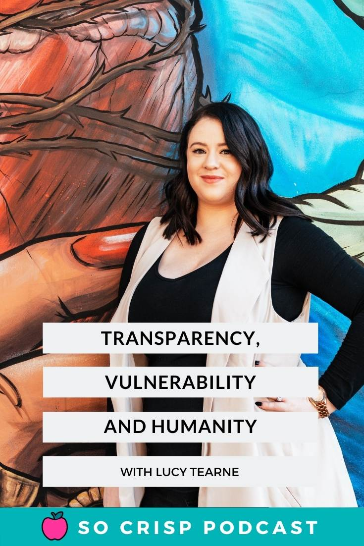 Transparency, Vulnerability, Humanity & PR – Lucy Tearne | So Crisp Podcast