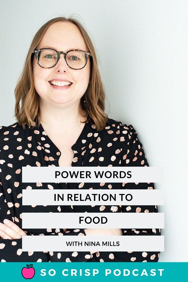 Power Words And Food – Nina Mills | So Crisp Podcast