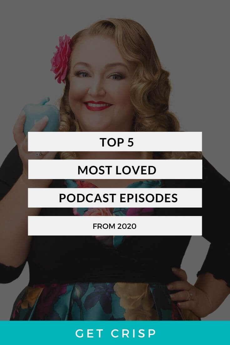 Top 5 Most Loved Podcast Episodes of 2020 | So Crisp Podcast