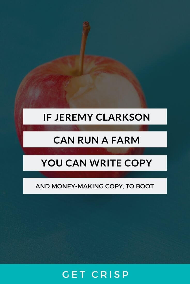 If Jeremy Clarkson Can Run A Farm You Can Certainly Write Money-Making Copy